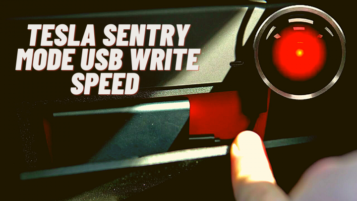 Tesla Sentry Mode USB Write Speed and Drive Requirements